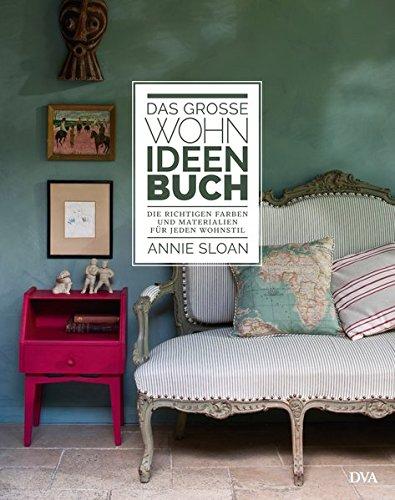 heimwerken das gro e wohn ideen buch annie sloan 9783421039996 dhl versand portofrei. Black Bedroom Furniture Sets. Home Design Ideas